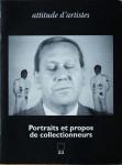 Portraits et propos de collectionneurs